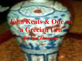 John Keats & Ode on a Grecian Urn