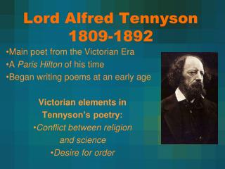 Lord Alfred Tennyson 1809-1892