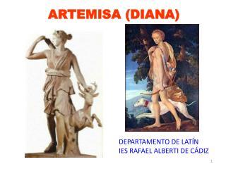ARTEMISA (DIANA)