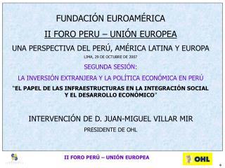 FUNDACIÓN EUROAMÉRICA II FORO PERU – UNIÓN EUROPEA