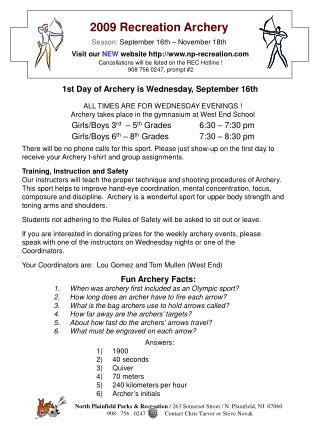 2009 Recreation Archery Season:  September 16th – November 18th
