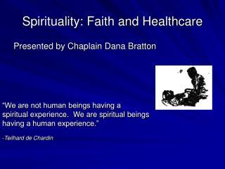 Spirituality: Faith and Healthcare
