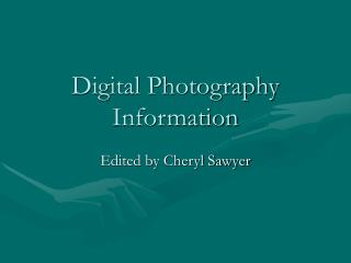 Digital Photography Information