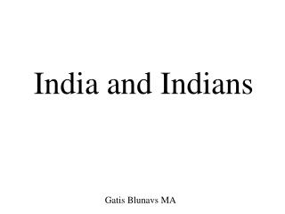 India and Indians