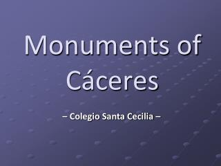 Monuments of Cáceres