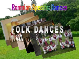 Romnian Specific Dances