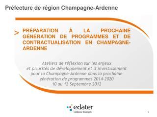 Préfecture de région Champagne-Ardenne