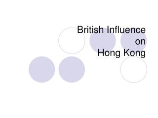 British Influence  on  Hong Kong