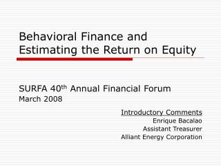 Behavioral Finance and Estimating the Return on Equity