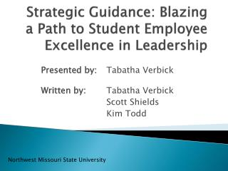 Strategic Guidance: Blazing a Path to Student Employee Excellence in Leadership