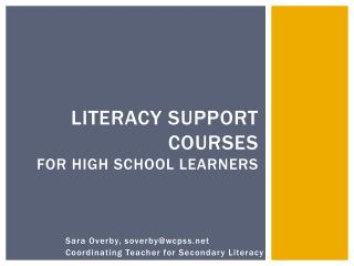 Literacy Support Courses  for High School Learners