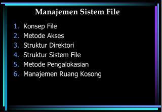 Manajemen Sistem File