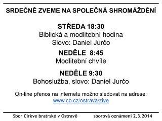 Sbor Církve bratrské v Ostravě            sborová oznámení 2.3.2014