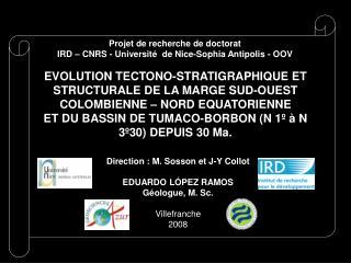 Projet de recherche de doctorat   IRD – CNRS - Université  de Nice-Sophia Antipolis - OOV