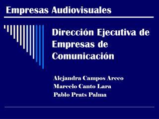 Dirección Ejecutiva de Empresas de Comunicación