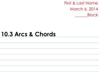 10.3 Arcs & Chords