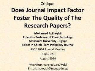 Critique Does Journal Impact Factor Foster The Quality of The Research Papers?