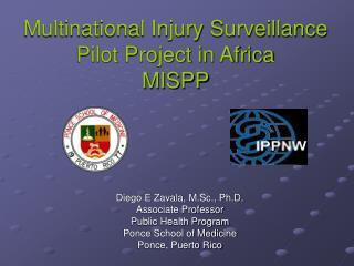 Multinational Injury Surveillance Pilot Project in Africa MISPP