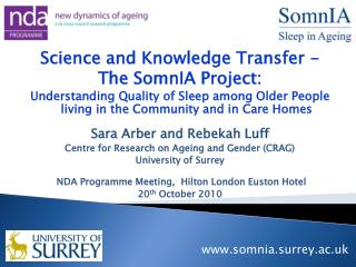 Science and Knowledge Transfer - The SomnIA Project: