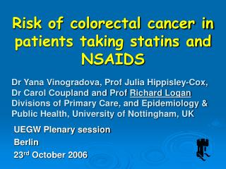 Risk of colorectal cancer in patients taking statins and NSAIDS