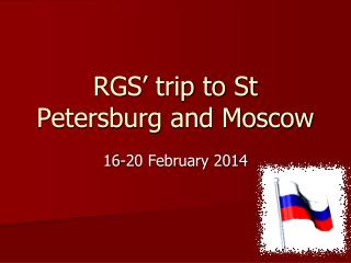 RGS' trip to St Petersburg and Moscow