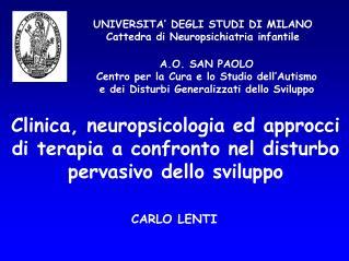 UNIVERSITA  DEGLI STUDI DI MILANO Cattedra di Neuropsichiatria infantile