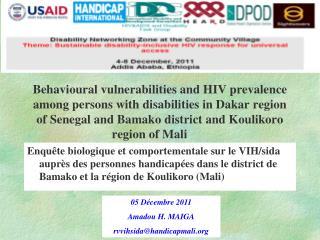 05 Décembre 2011 Amadou H. MAIGA rvvihsida@handicapmali