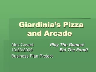 Giardinia's Pizza and Arcade