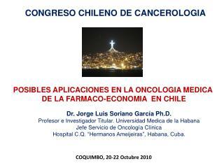 CONGRESO CHILENO DE CANCEROLOGIA