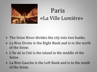 Paris                     « La Ville Lumière»