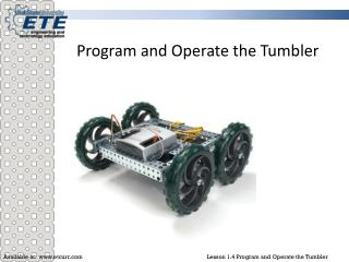 Program and Operate the Tumbler