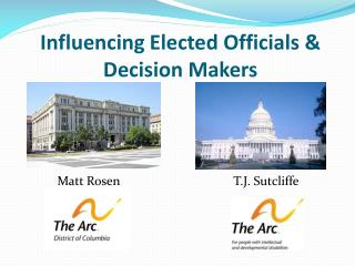 Influencing Elected Officials & Decision Makers
