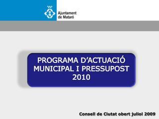 Consell de Ciutat obert juliol 2009