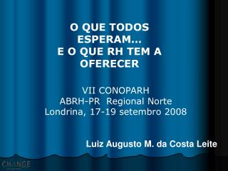 VII CONOPARH ABRH-PR  Regional Norte Londrina, 17-19 setembro 2008