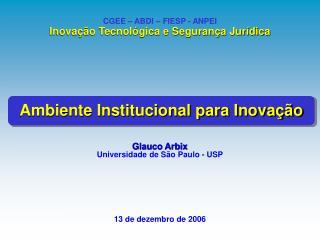 Glauco Arbix Universidade de São Paulo - USP