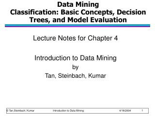 Data Mining  Classification: Basic Concepts, Decision Trees, and Model Evaluation