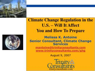Melissa K. Antoine Senior Consultant, Climate Change Services mantoine@trinityconsultants