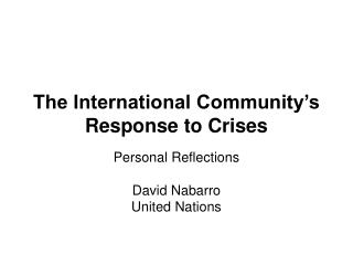 The International Community's Response to Crises