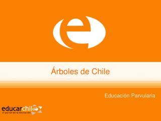 Árboles de Chile