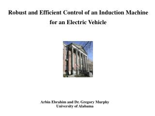 Robust and Efficient Control of an Induction Machine for an Electric Vehicle