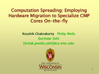 Computation Spreading: Employing Hardware Migration to Specialize CMP Cores On-the-fly