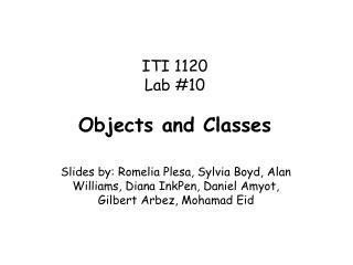 ITI 1120  Lab #10 Objects and Classes