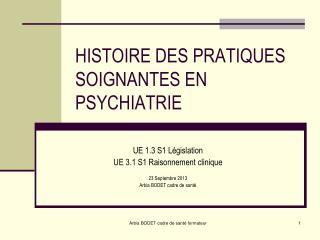 HISTOIRE DES PRATIQUES SOIGNANTES EN PSYCHIATRIE
