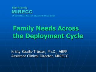 Family Needs Across the Deployment Cycle