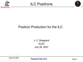 ILC Positrons