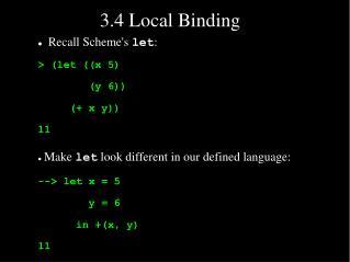 3.4 Local Binding