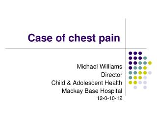 Case of chest pain