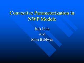 Convective Parameterization in NWP Models