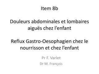 Pr F. Varlet Dr M. Fran�ois