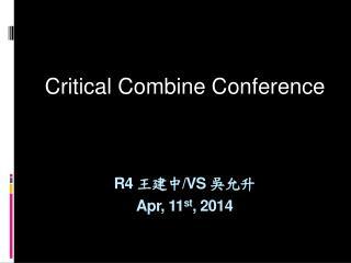 R4  王建中 /VS  吳允升 Apr, 11 st , 2014